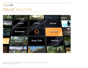 OnLive Welcome