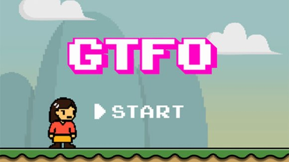 GTFO: Get the F% Out